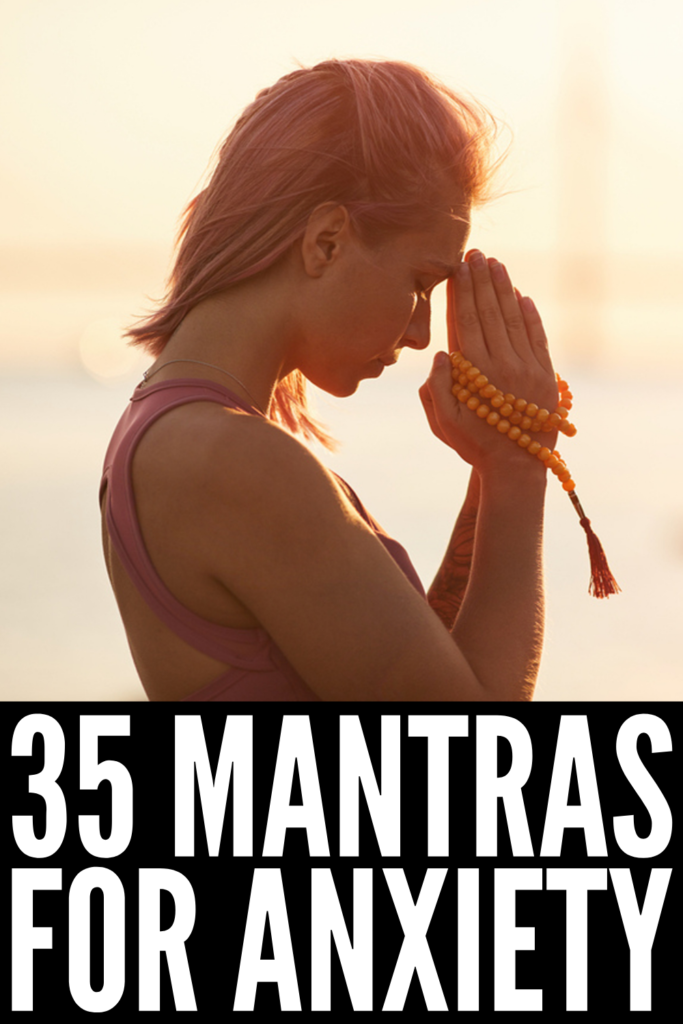 35 Mantras for Anxiety | If you're looking for strategies to help you stop worrying about things that are out of your control, these positive affirmations will help! Mantras help calm down the physical symptoms of anxiety, keep your mind focused and in the present, and challenge distorted thoughts. These inspiring quotes and mottos can be used as part of your daily meditation and mindfulness, or you can recite them repeatedly when anxiety strikes. #mantras #positivemantras #positiveaffirmations