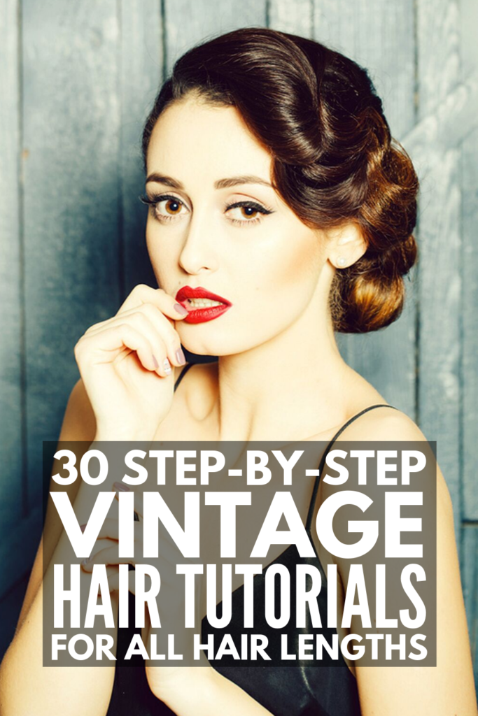 30 Step-by-Step Vintage Hairstyles for All Hair Lengths | Whether you're looking for vintage hairstyles and updos for short, medium length, or for long hair, this post has it all! From retro curls and pinup hairstyles, to a 1950s ponytail, surf waves, and victory rolls, to vintage waves, faux bangs, and milkmaid braids, learn how to do these styles at home with these step-by-step hair tutorials! #vintageshairstyles #vintageupdos #vintagecurls