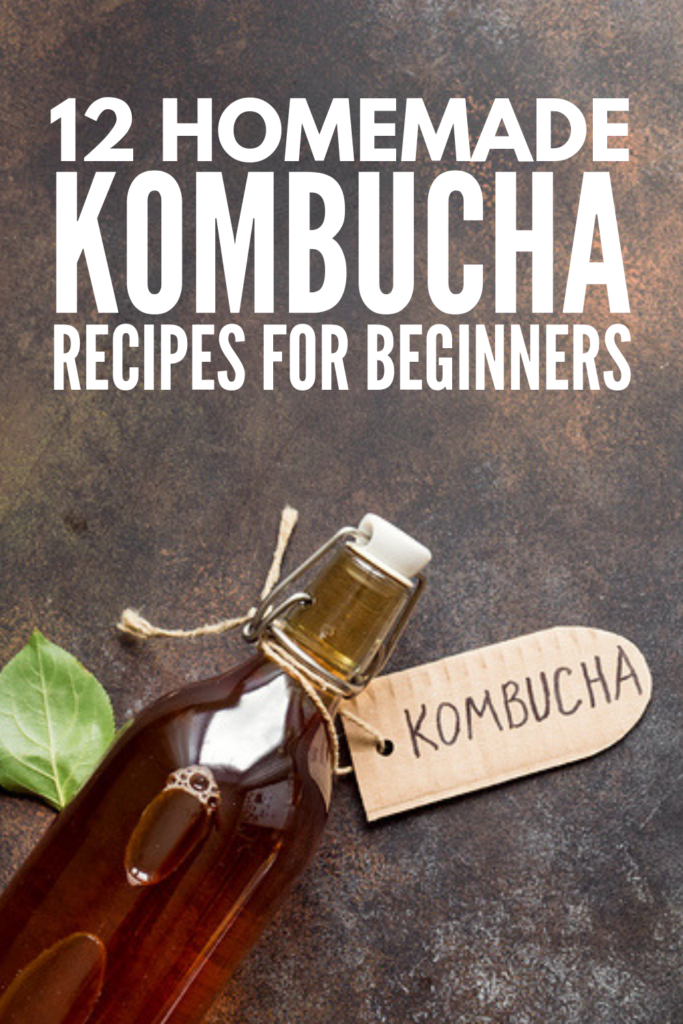 12 Kombucha Recipes for Beginners | If you've never made homemade kombucha, this post is for you! We're teaching you everything you need to know – What is kombucha? What are the health benefits of kombucha? What is SCOBY? Should I use green tea or black tea? How long do the first and second ferment processes take? – along with 12 easy, flavored, and delicious recipes we love! #kombucha #kombucharecipes #kombucha101
