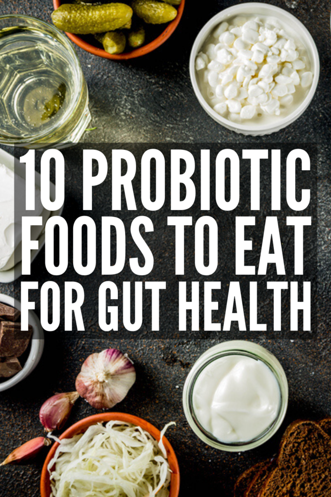 10 Probiotic Foods to Eat for a Healthy Gut | Looking for a list of foods that heal leaky gut, improve digestive health, treat eczema, improve allergies, and boost your immune system? Probiotics have many health benefits, and foods like yogurt, kefir, ACV, miso, and other fermented foods have higher CFUs than supplements. Click for the best natural ways to get your daily dose of probiotics for a happier healthier gut! #probioticfoods #guthealing #naturalremedies #immuneboosting #digestivehealth