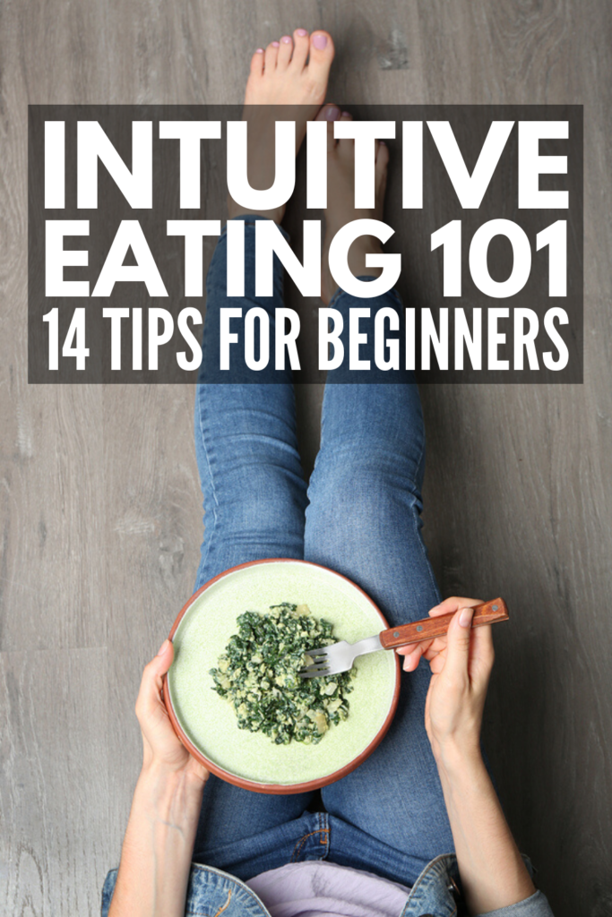 Intuitive Eating for Beginners | Want to know how to stop dieting without gaining weight? This post has 14 brilliant tips to help you learn how to fuel your body for optimal performance while also teaching you how to listen to your hunger cues to ensure you don't overeat. We've also included the principals of intuitive eating to help you learn how to make peace with your body, honor your hunger, stop emotional eating, and embrace the anti diet culture! #antidiet #intuitiveeating #mindfuleating