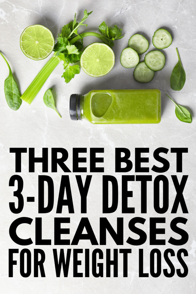 Best 3-Day Detox Cleanse Plans for Weight Loss | Whether you want to remove toxins from your body and reset your system, or you have a more specific goal like losing 10 pounds and getting a flat belly, there are tons of juice detoxes and smoothie cleanses that promise fast results. We're sharing the pros and cons of doing a detox, along with the best 3-day cleanse and detox plans that aren't too restrictive but will still give you results! #detox #3daydetox #3daydetoxplan #flatbelly