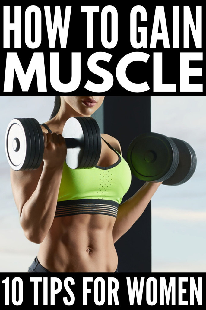 How to Gain Muscle | Designed for women, we're sharing the Dos and Don'ts about bodybuilding and weightlifting to tighten and tone your arms, abs, legs, glutes, and core. From the best high protein muscle building foods, to our favorite full body workouts you can do at home, these tips are great for women who want to lose weight and lose fat. Boost your metabolism with these muscle building workouts and diet tips! #workoutsforwomen #howtobuildmuscle #gainmuscle