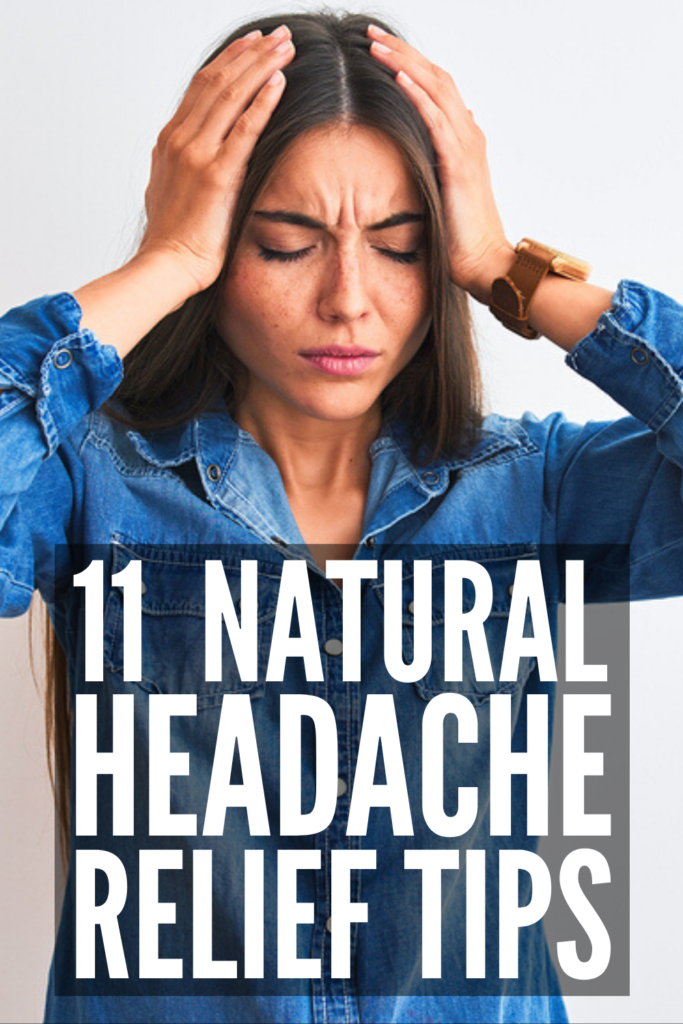 11 Headache Relief Tips We Swear By | Whether you suffer from tension headaches caused by stress, cluster headaches caused by seasonal changes, or chronic migraines caused by hormone changes, one thing is for sure: you need instant relief! From essential oils and pressure points, to herbal teas and dietary changes, to the best exercises to try (hello yoga!), click for a list of 11 natural headache remedies that really work! #headacherelief #headacheremedies #naturalremedies