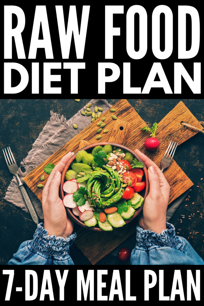 7-Day Raw Food Diet Meal Plan for Beginners | If you've ever wondered 'why is a raw food diet?' and you're looking for an easy clean eating plan for weight loss, this guide is for you! We've explaining the rules and benefits of this way of eating, along with our favorite mix and match recipes and meals for breakfast, lunch, dinner, and snacks that are high in plant based protein to help you create a weekly menu you love. #rawfood #rawfooddiet