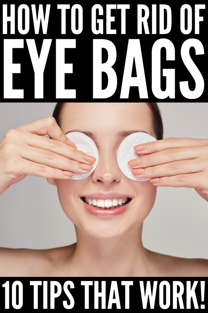 How to Get Rid of Eye Bags | If you want to know how to get rid of puffiness and dark circles under your eyes naturally (and instantly!), we're sharing 10 tips and tricks for fast, overnight relief! From skin care tips, to DIY remedies, to 3 makeup tutorials to teach you how to hide under eye bags with makeup, you don't want to miss this! While we can't promise to banish your dark under eye circles permanently, these beauty hacks definitely help!