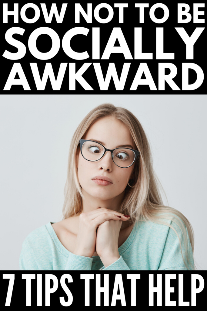 7 Tips for Socially Awkward People | If you want to know how not to be socially awkward, we're sharing 7 tips and truths to help. While we can't promise to turn you into an extrovert, there are lots of strategies you can use to improve the way you communicate with others, develop your social skills, make friends, and improve your social life. If you have problems with friendships and dating, these tips are for you!