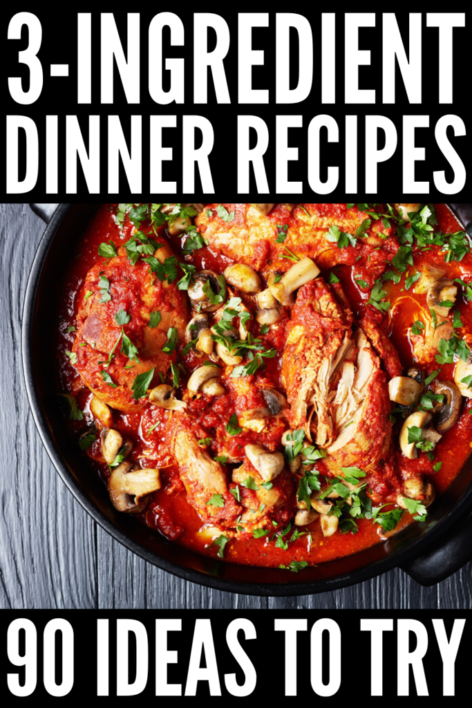 3-Ingredient Dinner Recipes We Love | If you're looking for simple and healthy dinner recipes that are easy to make without compromising your clean eating goals, this collection of 90 main dishes is for you! Whether you're a chicken, pork, or ground beef aficionado, strictly vegetarian, or a lover of crockpot meals, these ideas will inspire you on busy nights when you're short on time. #3ingredientrecipes #3ingredientmeals #easydinnerrecipes