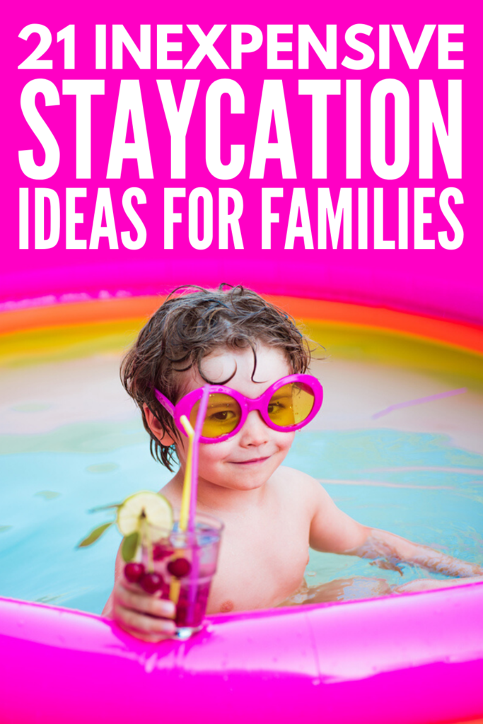21 Budget-Friendly Family Staycation Ideas | If you're stuck at home with your kids during summer vacation, the winter holidays, and/or spring break, and you're looking for planning tips and activities ideas for kids to help you spend quality time together while also allowing everyone a little alone time to get some much needed R&R, this post is for you! We've got a list of things you can organize on a budget for a fun yet relaxing family vacation at home!
