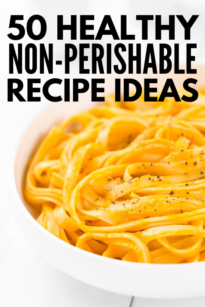 50 Recipes with Non Perishable Ingredients | If you're trying to make healthy meals out of non perishable foods, we're sharing our favorite non perishable meals! These recipes are healthy, easy to plan and prep, and taste amazing, allowing you to stick with your healthy eating goals during emergency situations like a hurricane, flood, prolonged power outage, or during a pandemic. These recipes are quick and cheap, and great for camping and for college kids too!