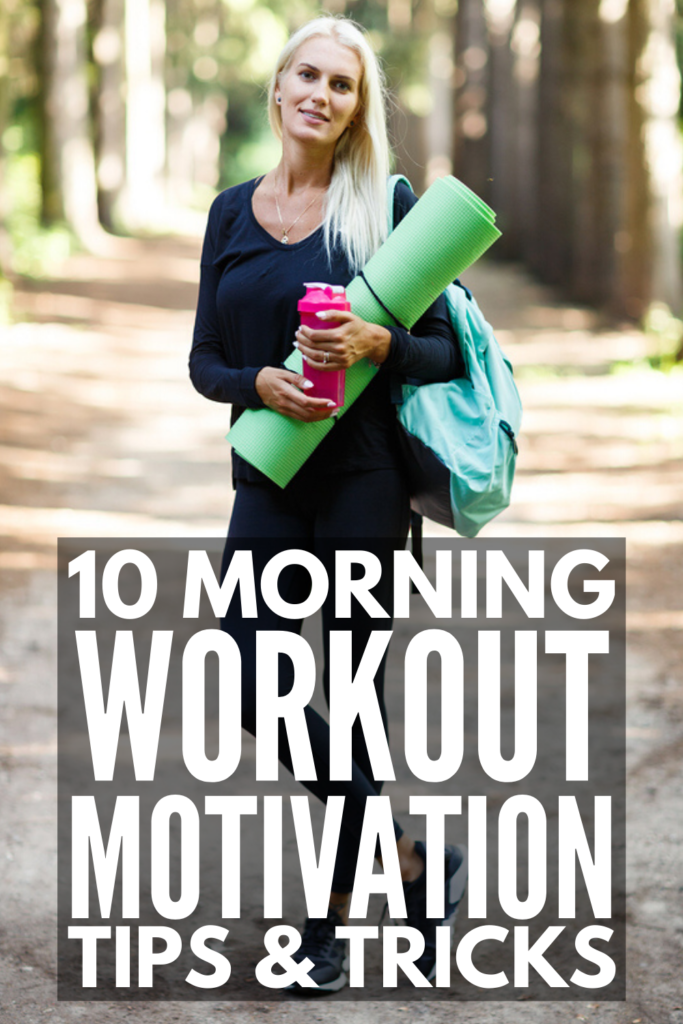 10 Morning Workout Motivation Tips | If you're looking for a little inspiration to help you get up early and get in a good sweat sesh to kickstart your day, we're sharing our best morning motivation tips to help! Whether it's a gloomy Monday or a lazy Saturday, these morning motivation tips will help you create daily routines to increase your energy, boost your metabolism, feel happier, sleep better, and lose weight fast! If you want to know how to get up early and workout, these ideas work!