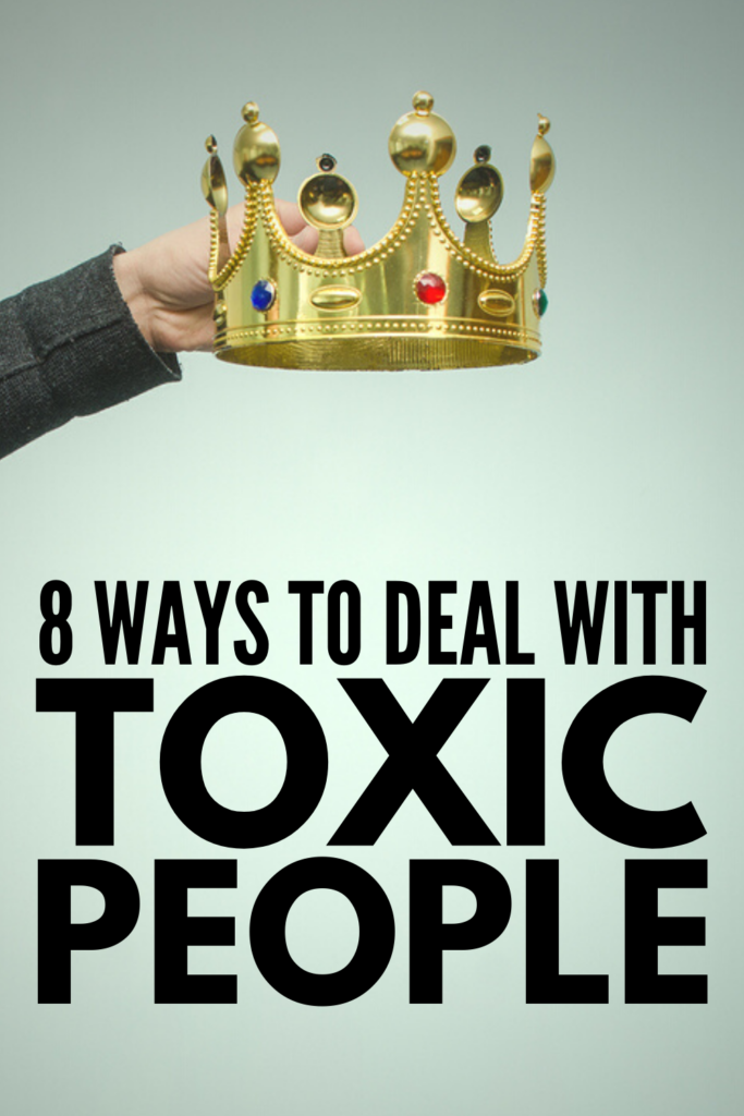 How to Deal with Toxic People | If you're looking for tips to help you deal with toxic people at work, at school, with friends, and in your relationships, we're sharing 8 strategies to help. Whether you're dealing with someone who only has a few toxic traits, or a full blown narcissist, learning the signs of a toxic personality and how to set boundaries is key. And sometimes, letting go of toxic people and all of the drama they create is the only option.