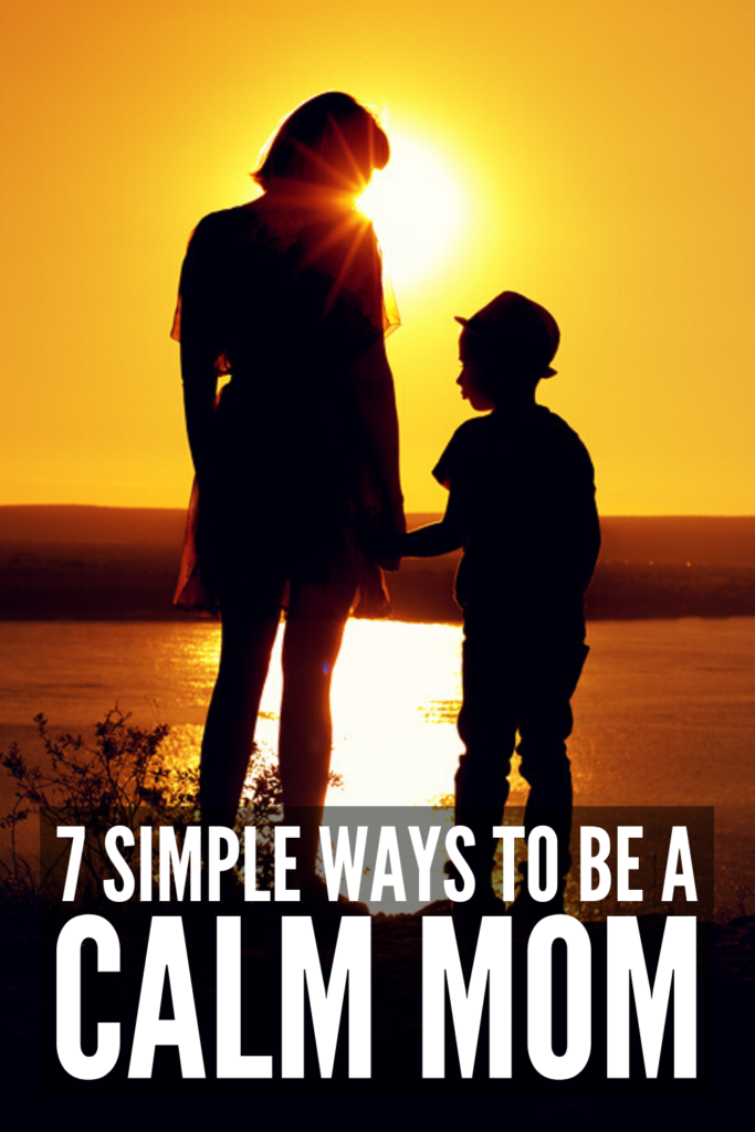 How to Be a Calm Parent   If you're looking for tips to help you figure out how to become a calm mom, we're sharing 7 strategies to help. Being a patient mom isn't always easy, especially if you struggle with anger management. If temper tantrums and power struggles are the norm in your household, these positive parenting solutions are simple yet effective, and will help you adopt positive discipline strategies and open the lines of communication with your kids for a happier and healthier home.