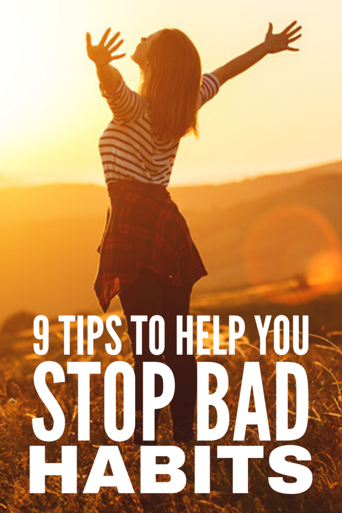 How to Break Bad Habits | If you're looking for the best ways to stop bad habits, we're sharing 9 tips and steps to get you on the path to lasting change! While we used to think it took 21 days to change habits, research suggests it takes much longer. If you struggle with self-discipline and want to know how to have the willpower needed to ditch the things that are holding you back, these self-improvement tips are key to your personal development, personal growth, and happiness.