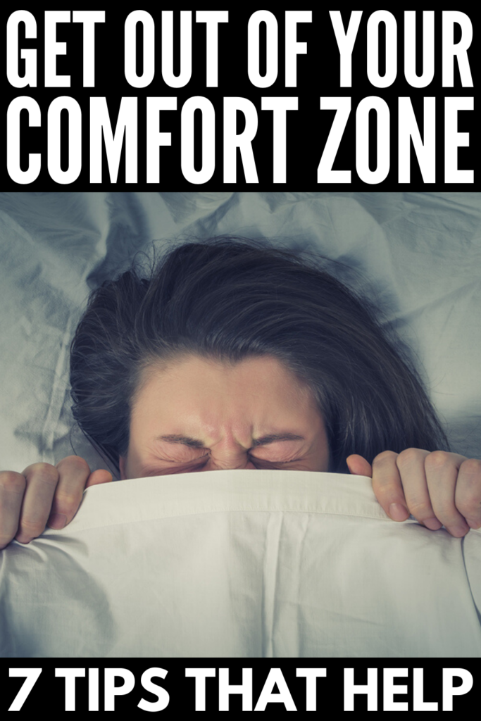 How to Get Out of Your Comfort Zone | If you're looking for the inspiration and motivation to be more confident, productive, fulfilled, and to take on new challenges, we're sharing 7 simple ways to get out of your own way so you can live your life with greater purpose and authenticity. Stepping outside of the things that make you feel safe and secure isn't easy, but these ideas will help you break the cycle so you can live to your full potential!