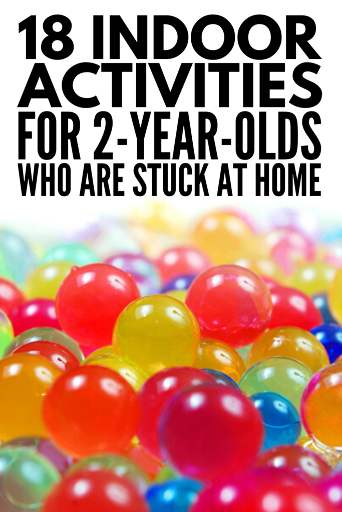 18 Indoor Activities for 2 Year Olds Who Are Stuck At Home | If you're looking for simple toddler activities for rainy days, snow days, sick days, or any other time you're stuck inside, we're sharing 18 fun and easy ideas for boys and girls! We've included a mix of learning toys, sensory activities, family activities, busy bags, independent play ideas, and activities that burn energy to keep your little one entertained when you can't go outside.