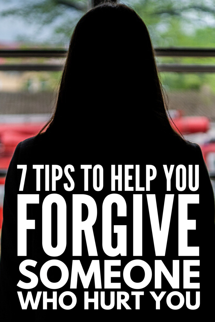 How to Forgive Someone Who Hurt You | If you're looking for tips to help you let go of feelings of anger towards people who have hurt you in your relationships. we're sharing 7 ideas to help you forgive and move on. Whether it's a parent, spouse, child, co-worker, or one of your close friends, the thoughts in this post will give you perspective, help you decide if you want to fix the relationship, establish boundaries, or move on - and we'll show you how to do it without shame or guilt.