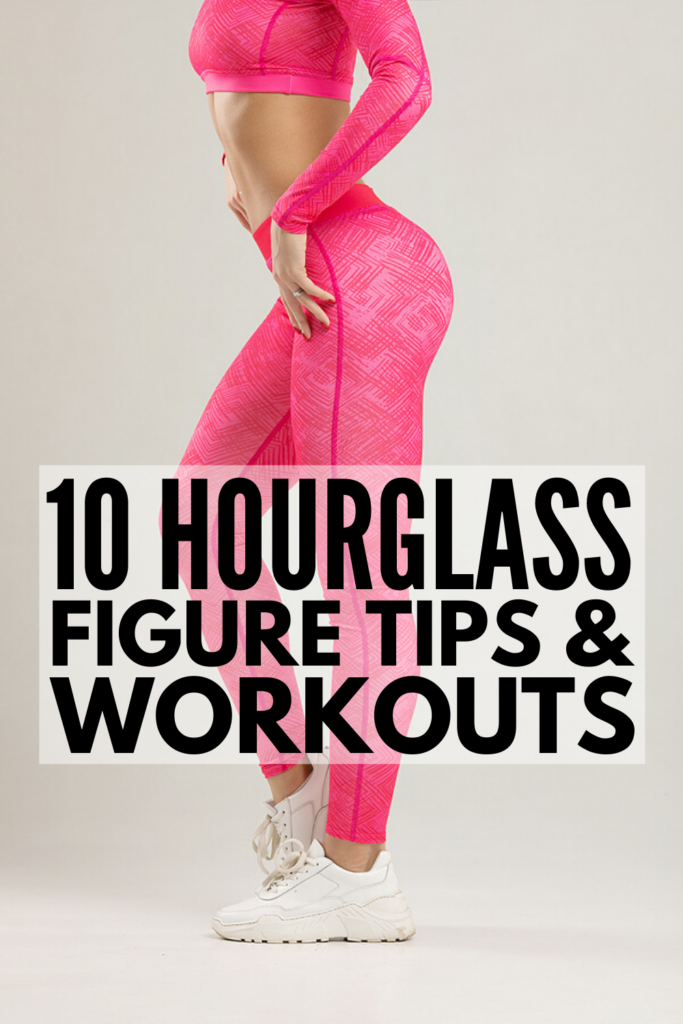How to Get an Hourglass Figure | If you want to know the secret to a small waist with curvy hips and a bigger butt, this post is full of diet and nutrition tips, as well as 5 hour glass workout ideas to help you see results fast. While you probably won't achieve an hourglass figure in a week or even in a month, cleaning eating coupled with the right exercise moves is key! If you're up for the challenge, use the tips and ideas in this post to create a routine to get you to your goals!