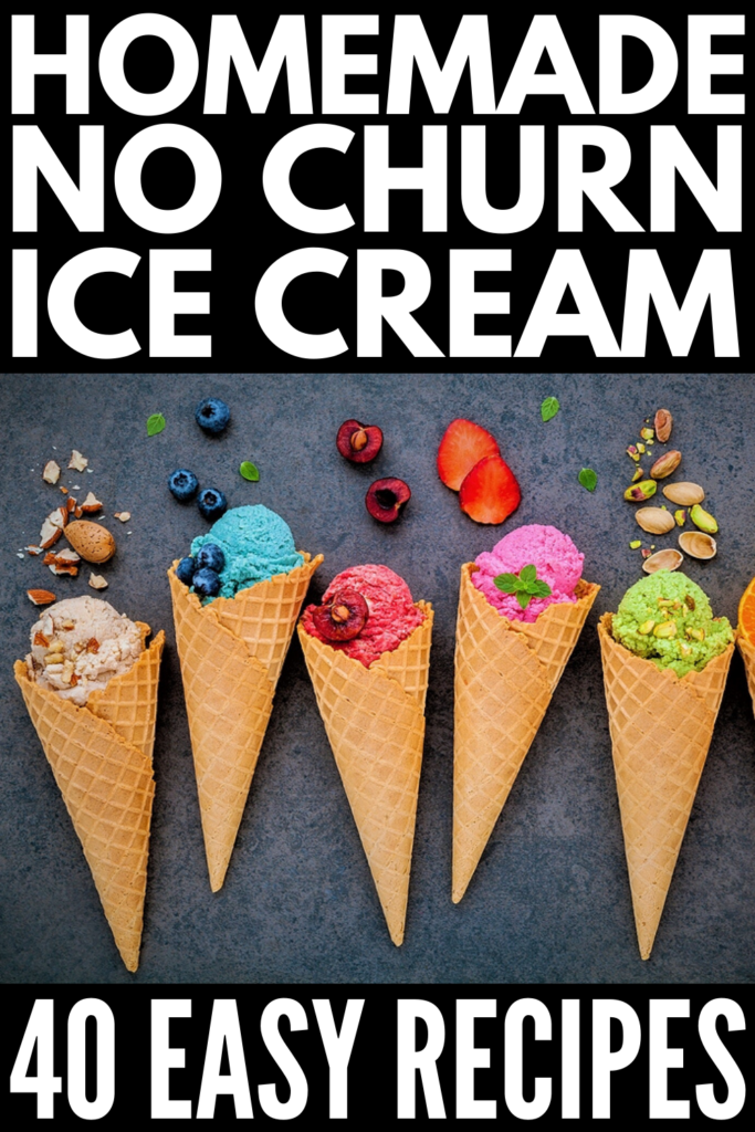 40 No Churn Homemade Ice Cream Recipes | If you want to know how to make ice cream without an ice cream maker, this post is for you! We've curated 40 recipes that are equal parts easy and delicious, and they all have step by step instructions to teach you how to make homemade ice cream. Whether you like vanilla, chocolate, strawberry, peach, coffee, peanut butter, oreo, banana, or lemon, there are lots of healthy homemade ice cream recipes, including keto, vegan, paleo, and dairy-free options!