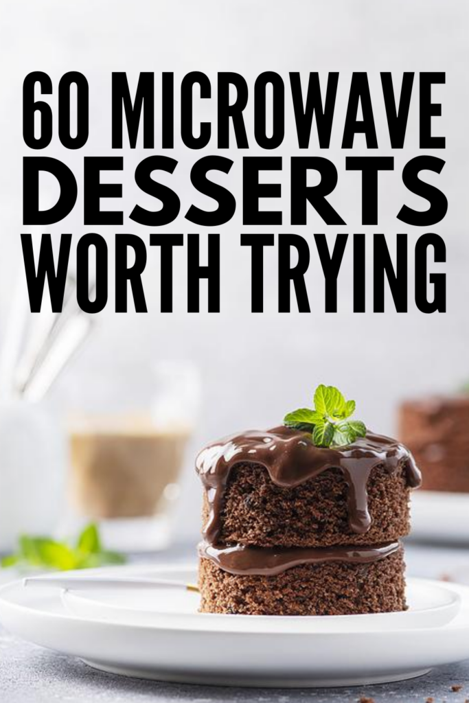 60 Microwave Desserts We Love | If you're looking for quick and easy desserts you can bake in the microwave, this post has tons of great ideas! We've curated a mix of healthy keto and low calorie recipes, as well as mug desserts and 2-ingredient desserts you'll wish you tried sooner. Whether you like banana, peach, blueberry, or other fruits in your dessert, or prefer to stick with yummy basics like chocolate, Nutella, and peanut butter, there's a simple recipe here for you!
