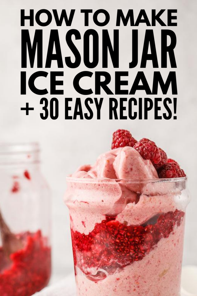 30 Mason Jar Ice Cream Recipes | If you want to know how to make mason jar ice cream, this post has everything you need! We've included easy step by step instructions, along with tons of recipes for every palette and dietary need. Whether you follow a vegan, keto, low carb, low calorie, or diary-free diet, there's a vanilla, chocolate, and strawberry mason jar ice cream recipe here for you - as well as other delicious flavors you'll love!