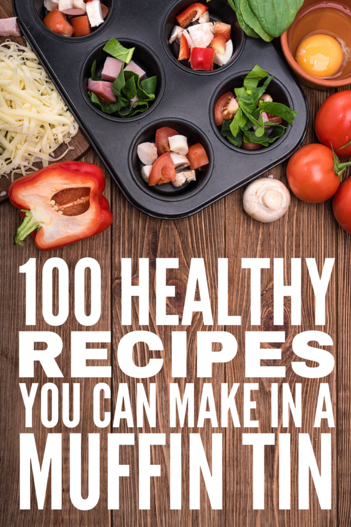 100 Healthy Muffin Tin Recipes | Muffin tins aren't just for making muffins - you can make delicious, easy, and filling breakfast, lunch, dinner, snack, and dessert recipes in them too! And due to their size, they allow for greater portion control, and they are an awesome make ahead option for when you're on-the-go. From sweet to savoury, low carb to keto to low calorie, ground beef to vegan, we've curated tons of ideas for the whole family - even for kids!
