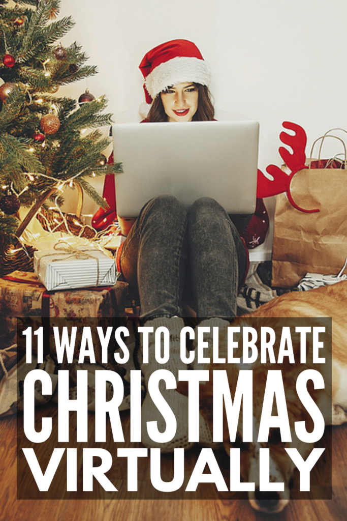 Online Celebrations 11 Family Virtual Christmas Celebration Ideas