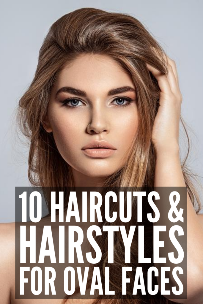 10 Flattering Haircuts and Hairstyles for Oval Face Shapes | If you have an oval face shape and want to know the best cuts and styles to help accentuate your best features, this post has everything you need to know! Whether you have short, medium, or long hair, we're sharing all our tips and secrets. Should you get blunt bangs or side swept bangs? Long layers or a pixie cut? A bob or a lob? We're sharing all this plus step by step hair tutorials to teach you how to add style to your locks!