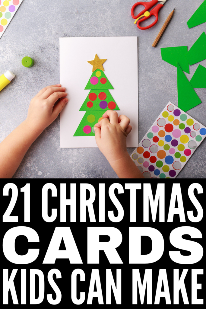 21 Christmas Cards For Kids to Make | If you're looking for easy DIY Christmas gifts kids can make, homemade Christmas cards are always a great option. They offer a simple and easy way to add meaning to someone's holiday, and if you have crafting supplies on hand, they are a cheap and inexpensive gift idea too! Whether you're looking for ideas for parents that kids can make with their classroom while at school, or you want to make these at home for teachers, these ideas won't disappoint!