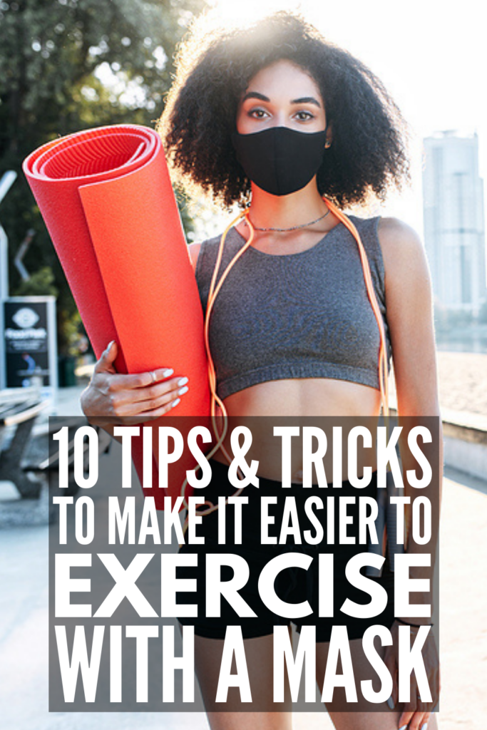 How to Exercise with a Face Mask | If you already struggle to find the motivation to workout, finding the will to endure a high intensity, fat burning cardio workout while wearing a face mask may seem downright impossible. If you want to know how to lose weight, and how to do it safely while wearing a face mask, this post has tons of tips and hacks. Whether you enjoy outdoor running workouts, intense HIIT exercise classes, or strength training at your gym, these tips will help!
