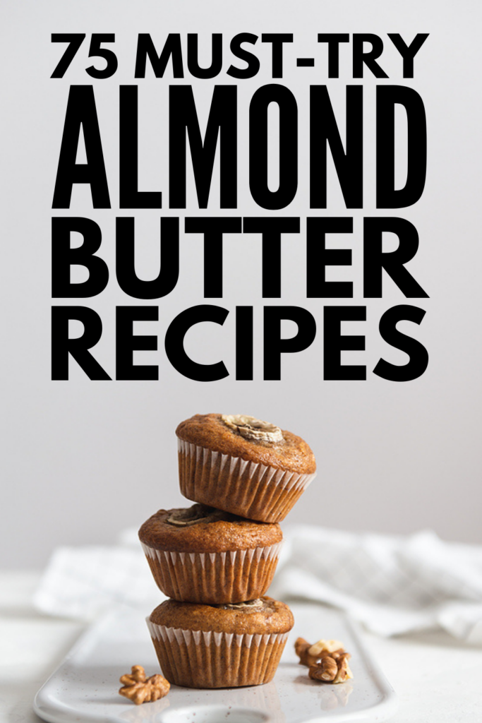 75 Almond Butter Recipes | Hold onto your underpants! Whether you're looking for healthy breakfast or snack ideas, high protein keto desserts, or glutinous chocolate treats, this post is full of easy, healthy, and DELICIOUS homemade almond butter recipes, including smoothies, desserts, cookies, muffins, and fudge recipes. Many of these are vegan and naturally low carb, with many options for our paleo, Whole30, and gluten-free friends!