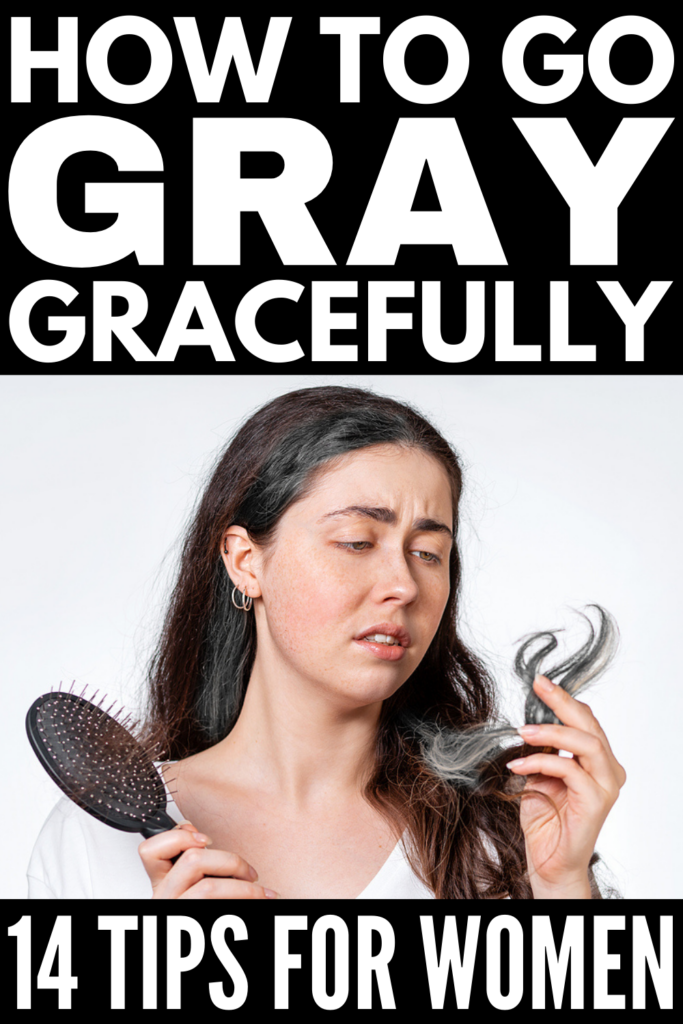 How to Go Gray Gracefully | Whether you're only just starting to notice gray hairs and thinking of embracing the change and going gray naturally, or you're stuck at home with no ability to get to the salon for your usual highlights or hair dye and need to do SOMETHING to improve the state of your roots, this post has tons of great tips and products to teach you how to go gray quickly while still looking and feeling your best!