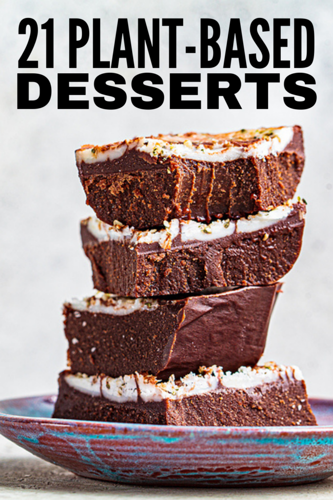 21 Plant Based Desserts that Satisfy | If you're looking for easy plant-based recipes that are equal parts healthy and delicious, this post is for you! We've curated tons of easy to make treats made from whole foods to support your dietary needs and clean eating goals. These vegan-inspired desserts are flour, oil, and sugar free and made with plant-based protein to keep you feeling full and satiated while also satisfying your sweet tooth! These desserts are great for weight loss too!