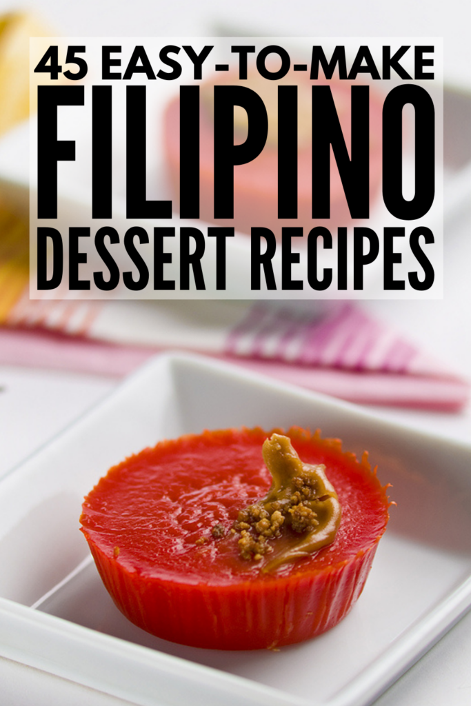 45 Easy Filipino Dessert Recipes | You don't have to be in the Philippines to enjoy their sweets and desserts. If you want to know how to make your favorite Filipino recipes at home, we've curated the best of the best! From buck salad, to leche flan, to taho, to ube cake, to a delicious fruit salad drink and more, take your baking to a new level with these simple and delicious Filipino desserts!