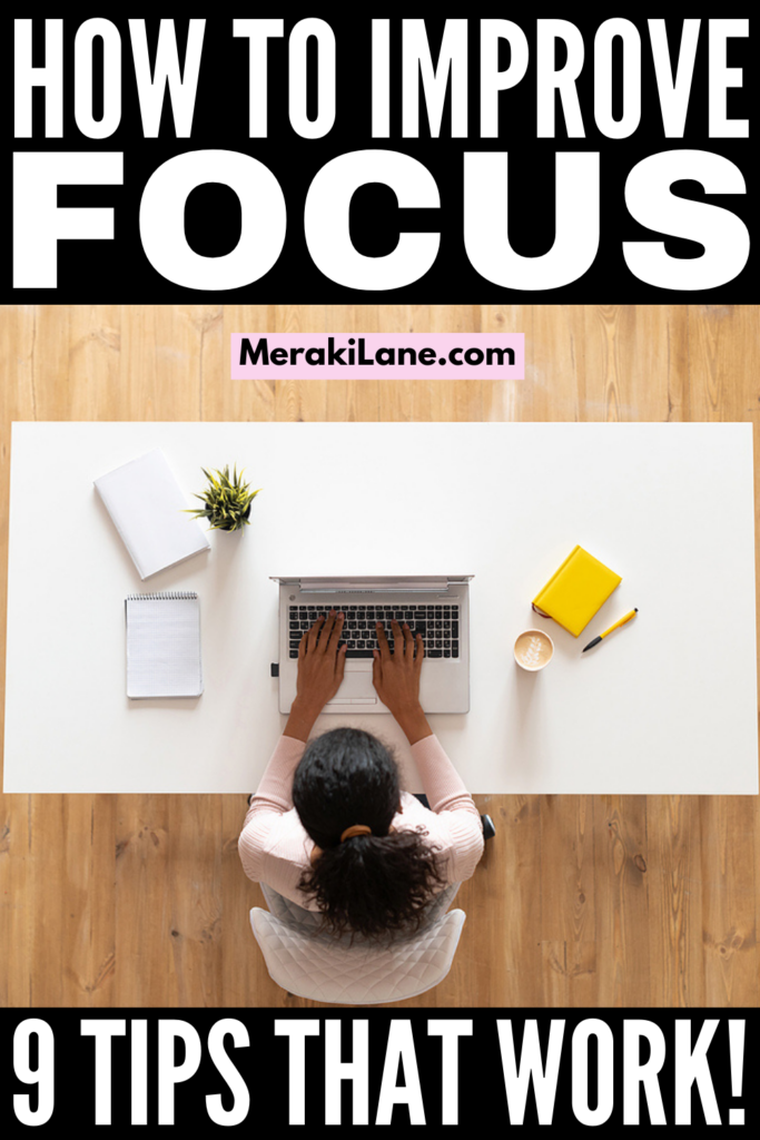 9 Tips to Improve Focus & Concentration | If you struggle to stay focused and want to know how to stay on task without getting distracted, these productivity tips and hacks will help. Whether you're working from home and need tips to shut off distractions, or you're on the hunt for habits to help you stay focused at work when the urge to socialize is high, there are so many little things you can do to stay motivated and present so you can be your most productive self!