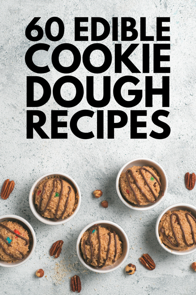 60 Edible Cookie Dough Recipes | Whether you're looking for easy edible cookie dough for one (or for 2), or need something more specific like low calorie or gluten free edible cooking dough, this post is for you! We've included simple tips on how to make raw cookie dough safe to eat, along with our favorite easy homemade recipes both with and without flour. From keto, to vegan, to sugar free, to no butter and more, these recipes make the perfect guilt-free treat!