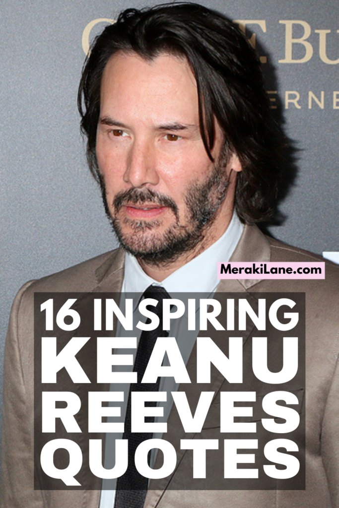 16 Keanu Reeves Quotes to Inspire You | If you've spent any time on social media, you've likely seen a Keanu Reeves quote floating around about life, love, grief, kindness, and pretty much everything in between. He has a way of capturing his thoughts so beautifully, and the words he shares are so true. Turns out he is much deeper than the characters he plays on Point Break and John Wick! He really is a badass. Check out this collection of quotes and be prepared to have your mind blown.