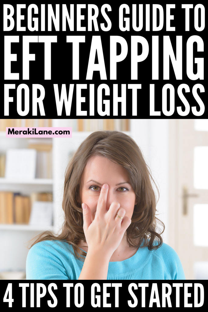 EFT Tapping for Weight Loss   If you're looking for EFT tapping tips for beginners to help reduce stress and anxiety, and to help you lose weight, this post is a great starting point. We're covering the basics - what is EFT tapping? what are the benefits of EFT tapping? does EFT tapping help people lose weight? - and we also share 4 beginner tips as well as a step by step EFT tutorial to help you get started. Forget the weight loss plans and diets and give this a try!