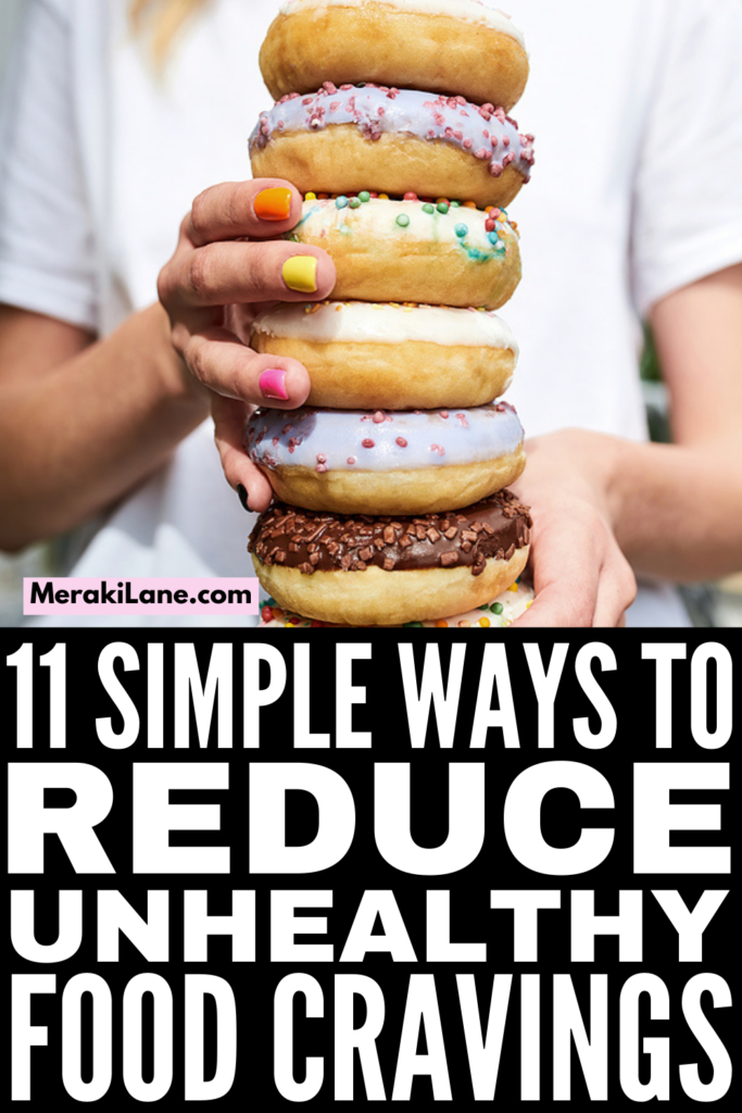 11 Ways to Stop Hunger Cravings for Unhealthy Foods | If you find it difficult to resist cravings for sugar, sweets, junk food, refined carbs, salty snacks, or all of the above, this post is for you! We're sharing common causes of food cravings, and our favorite tips and hacks to help kick cravings to the curb once and for all! Whether you struggling specifically with hormonal PMS cravings, or late night snacking is an everyday occurrence for you, these tips work!