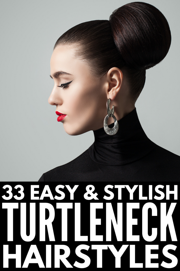 33 Turtleneck Hairstyles for All Hair Lengths | While you may not be a fan of cold weather, it does bring joy in the form of cozy sweaters, fashionable boots, and pumpkin spice everything. Whether you have short hair, medium length hair, or long hair, prefer to style your locks straight, wavy, or curly, this collection of step by step hair tutorials includes the best hairstyles with a turtleneck that are the perfect combination of casual, classy, and chic!